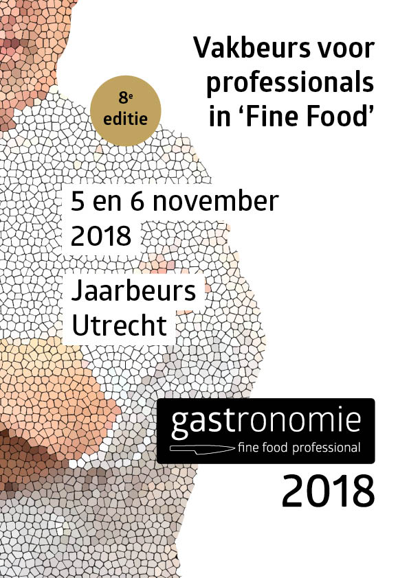 Beurs Gastronomie Fine Food 2018
